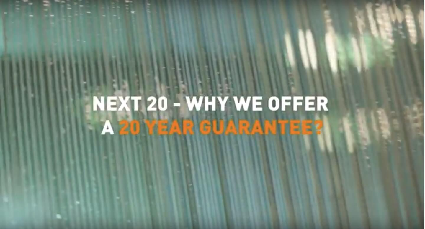 Next 20 - why we offer a 20 year guarantee?